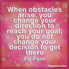 Zig Zig Quote about Obstacles